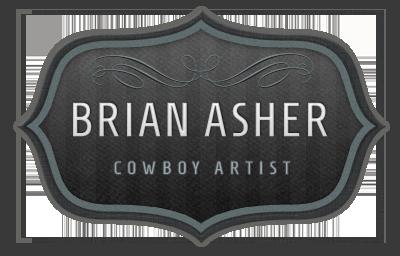 Brian Asher Cowboy Artist